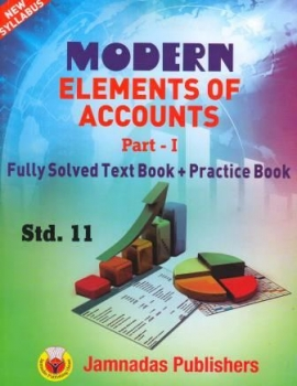 Modern Elements of Accounts Fully Solved Text Book + Practice Book Part - 1 ( Ref.Book For C.T.O. Manis Exam)