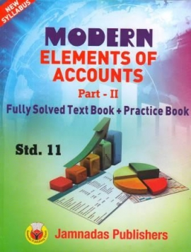 Modern Elements of Accounts Fully Solved Text Book + Practice Book Part - 2 ( Ref.Book For C.T.O. Mains Exam )