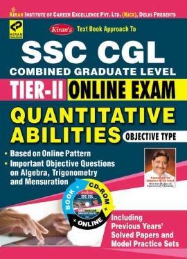 Kiran's SSC CGL Tier – II Online Exam Quantitative Abilities (With CD)