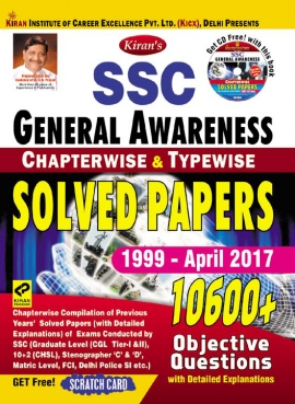 Kiran's SSC General Awareness Chapterwise & Typewise Solved Papers 1999-April 2017