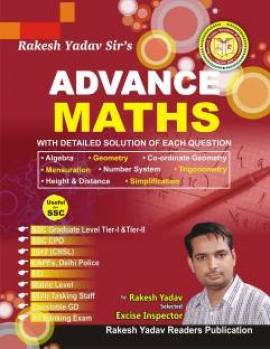 Advance Maths with Detailed solution of each question by Rakesh Yadav