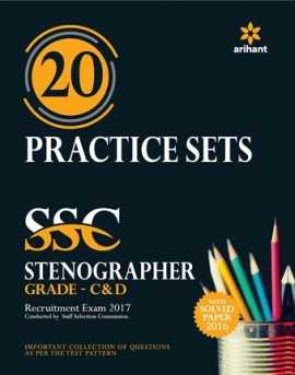 20 Practice Sets SSC Stenographer (Grade 'C' & 'D') Recruitment Exam 2017