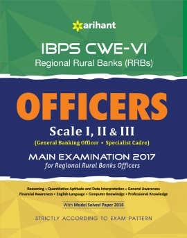 IBPS-CWE VI Regional Rural Banks Officers (Sacle I,II & III) Exam 2017