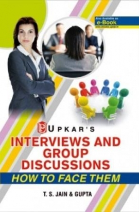 Interview & Group Discussions (How To Face Them) By T.S.Jain & Gupta