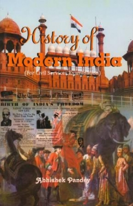 History Of Modern India By Abhishek Pandey