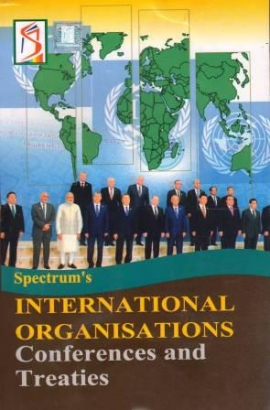 Spectrum's InterNational Organisations (Conferences And Treaties)