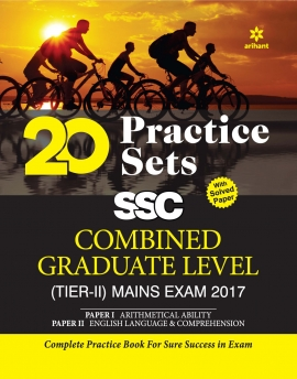 20 Practice Sets - SSC Combined Graduate Level Mains Exam 2017 (Tier-II) Paper I And II