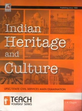Indian Heritage Art & Culture For Civil Services Examination