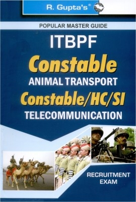 R Gupta ITBPF Constable, Head Constable & Sub-Inspector Exam Guide