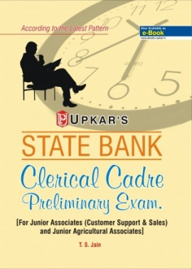 State Bank Clerical Cadre Preliminary Exam [ For Junior Associates (Customer Support & Sales) and Junior Agricultural Associates]