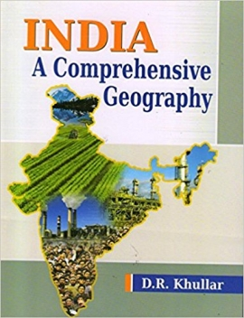 India : A Comprehensive Geography By D.R.Khullar