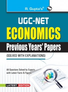 UGC-NET : Economics (Paper I, II & III) Previous Years Papers (Solved)