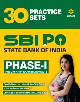 Arihant SBI PO Phase - I 30Practice Sets Preliminary Examination 2018