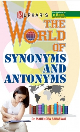 The World of Synonyms and Antonyms