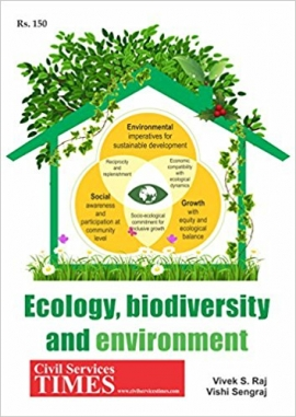 Ecology, biodiversity and environment By Vivek S Raj