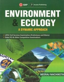 Environment & Ecology A Dynamic Approach by Neeraj Nachiketa