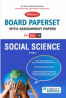 Liberty Std-10. English Medium Board Paper Set - Social Science for 2019 Exam