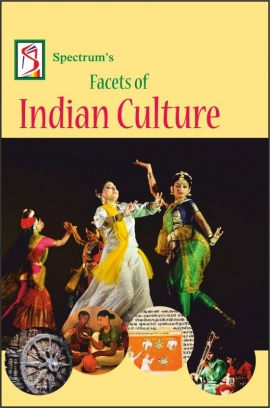 Spectrum Facets Of Indian Culture