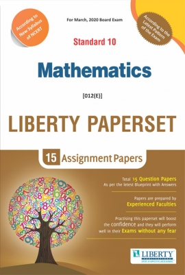 Liberty Std-10 Mathematics Assignment Paper Set for March 2020 Board Exam