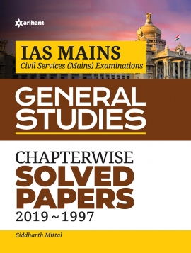 ARIHANT IAS MAINS CHAPTERWISE SOLVED PAPERS 2019-1997