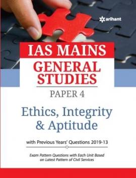 ARIHANT IAS MAINS GS Ethics,Integrity & Aptitude PAPER-4 2020
