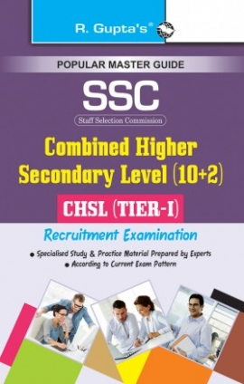R Gupta SSC Conbined Higher Secondary Level 10+2 Tier I Exam Guide
