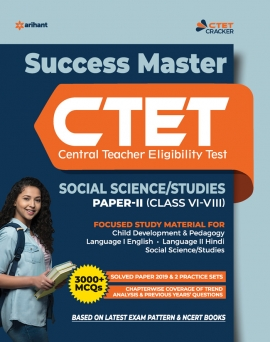 Success Master CTET ( Central Teacher Eligibility Test) Social Science / Studies Paper II (Class VI-VIII )