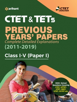 CTET & TETs Previous Years Papers Paper-1 Class 1-5 2019