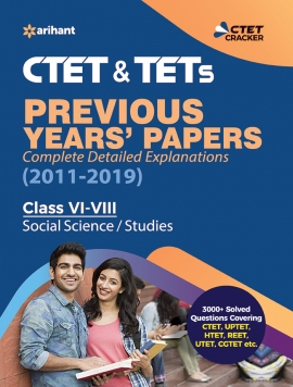 CTET & TETs Previous Year Papers Class 6-8 SOCIAL SCIENCE / STUDIES 2019 by Arihant Experts