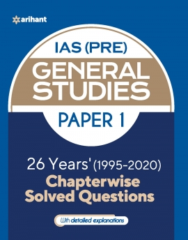25 Years' Chapterwise solved questions IAS Pre General Studies Paper 1 for 2021 Exam