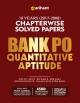 Arihant Bank PO Quantitative Aptitude Chapterwise Solved Papers